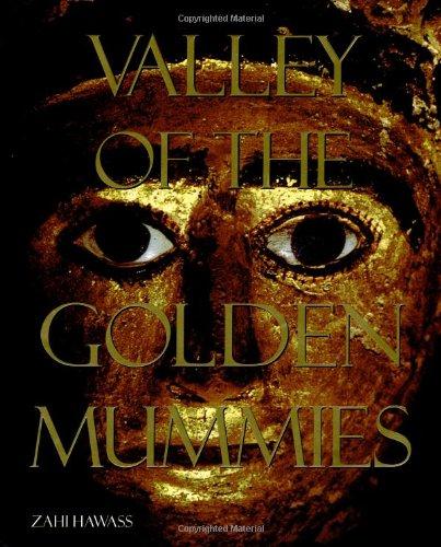 Valley of the Golden Mummies, Hawass, Zahi