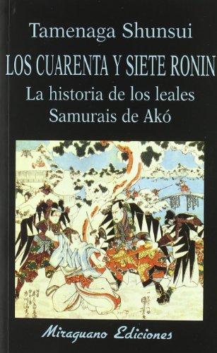 Los Cuarenta Y Siete Ronin (Libros de los Malos Tiempos)
