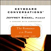 Keyboard Conversations: The Romance of the Piano | [Jeffrey Siegel]