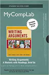 Writing arguments a rhetoric with readings eighth edition
