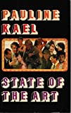 State of the Art (0525481869) by Kael, Pauline