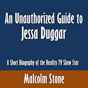 An Unauthorized Guide to Jessa Duggar Audiobook