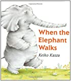When the Elephant Walks