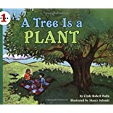 A Tree Is a Plant (Let's-Read-and-Find-Out Science)