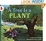 A Tree Is a Plant (Let's-Read-and-Fin...