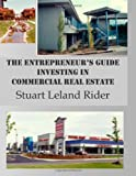 img - for The Entrepreneur's Guide - Investing in Commercial Real Estate book / textbook / text book