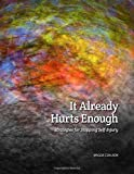 It Already Hurts Enough: Strategies for Stopping Self-Injury