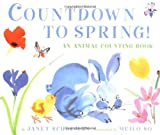 Countdown to Spring! An Animal Counting Book (0375813640) by Schulman, Janet