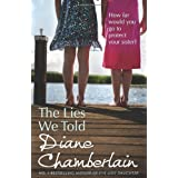 The Lies We Toldby Diane Chamberlain