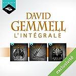 David Gemmell - L'Intégrale Drenaï 1 (Légende, Waylander, Le Roi sur le seuil) | David Gemmell