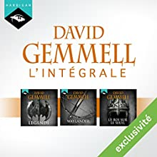 David Gemmell - L'Intégrale Drenaï 1 (Légende, Waylander, Le Roi sur le seuil) | Livre audio Auteur(s) : David Gemmell Narrateur(s) : Nicolas Planchais, Richard Andrieux