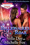 A Billionaire's Roar (Charmed in Vegas Book 4)