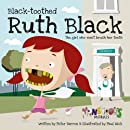 Black Toothed Ruth Black (Monstrous Morals)
