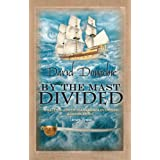By the Mast Divided (John Pearce 1)by David Donachie
