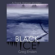 Black Ice Audiobook by Greg Enslen Narrated by Mikael Naramore