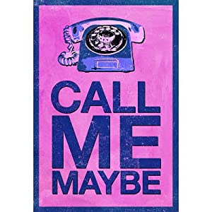 (13x19) Call Me Maybe Art Print Poster