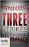 Veronica Mars - the TV series: Three Strikes (Kindle Worlds Short Story)