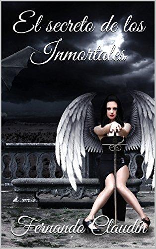 El secreto de los Inmortales (Desafío Inmortal nº 1)