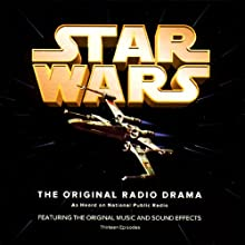 Star Wars Radio/TV Program by George Lucas, Brian Daley (adaptation) Narrated by Mark Hamill, Anthony Daniels