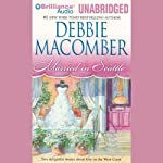 Married in Seattle: First Comes Marriage, Wanted: Perfect Partner | Debbie Macomber