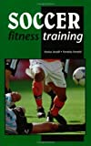 img - for Soccer Fitness Training by Arcelli, Enrico, Ferretti, Ferretto (1999) Paperback book / textbook / text book