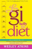 Low Gi Belly Fat Diet: The Flat Belly Action Plan