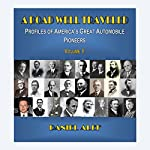 A Road Well Traveled: Profiles of America's Great Automobile Pioneers, Vol. II | Daniel Alef