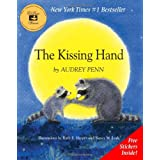 The Kissing Hand ~ Audrey Penn