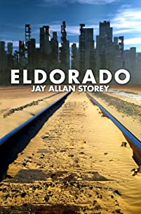 Eldorado by Jay Allan Storey ebook deal