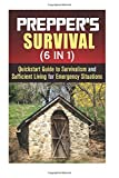 img - for Prepper's Survival (6 in 1): Quickstart Guide to Survivalism and Sufficient Living for Emergency Situations (Prepper's Guide & Survivalism) book / textbook / text book
