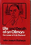 img - for Life and Death of an Oilman: The Career of E.W. Marland (7th printing) book / textbook / text book