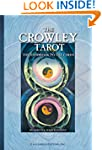 The Crowley Tarot: The Handbook to th...