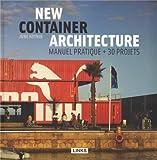 New Container Architecture : Manuel pratique + 30 projets