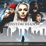 Phantom Shadow Machinae Supremacy