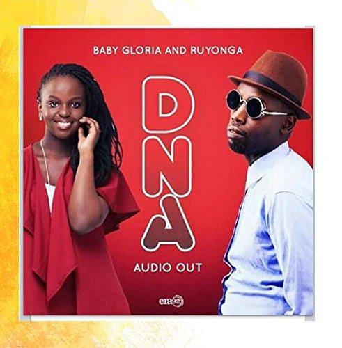 Baby Gloria - DNA (feat. Ruyonga)