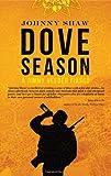 Dove Season (A Jimmy Veeder Fiasco)