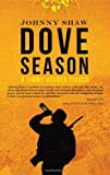 Image of Dove Season (Jimmy Veeder Fiasco)