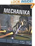 Mechanika: Creating the Art of Scienc...