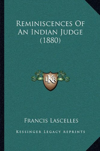 Reminiscences of an Indian Judge (1880)