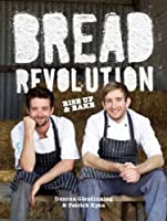 Bread Revolution: Rise Up and Bake!