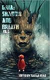 img - for Gaia: Shadow & Breath Vol. 2 (Volume 2) book / textbook / text book