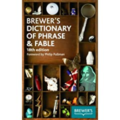 Brewer's Dictionary of Phrase & Fable: 18th edition