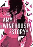 エイミー・ワインハウス ディーヴァの憂鬱 (P‐Vine BOOKs)