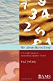 img - for Not Always Buried Deep: A Second Course in Elementary Number Theory book / textbook / text book