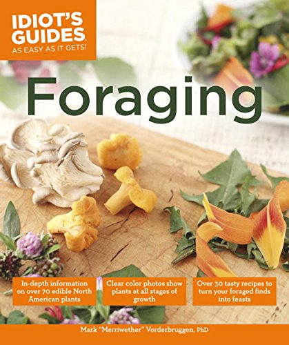 Download Idiot's Guides: Foraging