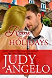 Rome for the Holidays: A Novella (The Bad Boy Billionaires Series)