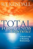 img - for Total Forgiveness Experience: A Study Guide to Repairing Relationships book / textbook / text book