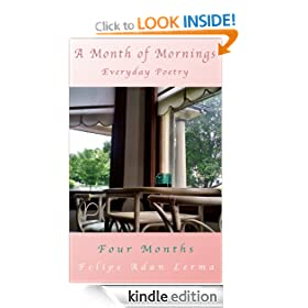A Month of Mornings - Four Months