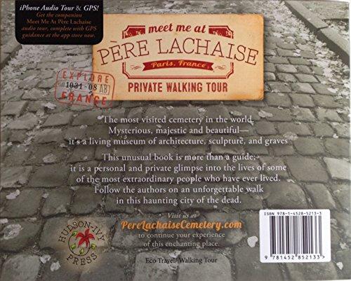 Meet Me At Père Lachaise: a guided tour of Père Lachaise Cemetery: 1