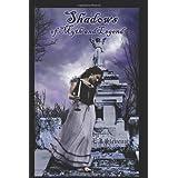 Shadows of Myth and Legend ~ E. J. Stevens